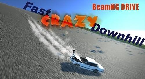 Скачать мод карта Fast Crazy Downhill для BeamNG Drive